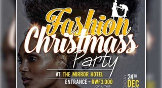 The Mirror Hotel: Hateguwe igitaramo 'Fashion Christmas Party' kizitabirwa n'ibyamamare mu kumurika imideri